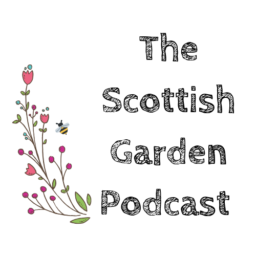 The Scottish Garden Podcast